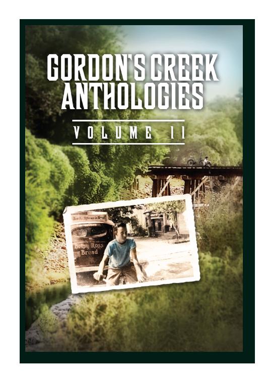 Gordon's Creek Anthologies II Book Cover